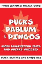 Pucks, Pablum and Pingos (ebook)