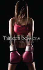Thirteen Sessions (ebook)
