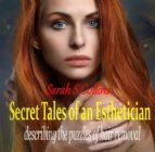 Secret Tales Of An Esthetician (ebook)