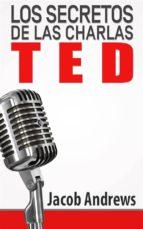 Los Secretos De Las Charlas Ted (ebook)