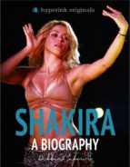 Shakira: A Biography (ebook)