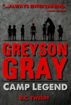 Greyson Gray: Camp Legend (ebook)