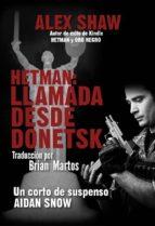Hetman: Llamada Desde Donetsk (ebook)