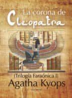 La corona de Cleopatra (ebook)