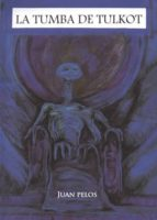 La tumba de Tulkot (ebook)