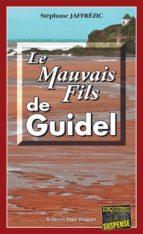 Le Mauvais Fils de Guidel (ebook)