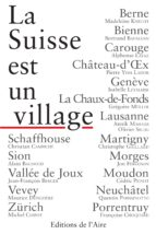 La Suisse est un village (ebook)