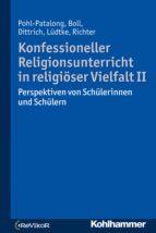 Konfessioneller Religionsunterricht in religiöser Vielfalt II (ebook)