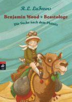 Benjamin Wood - Beastologe - Die Suche nach dem Phönix (ebook)