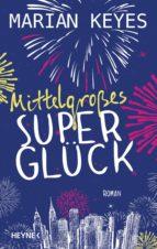 Mittelgroßes Superglück (ebook)