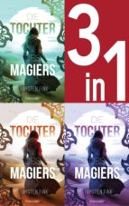 Die Tochter des Magiers Band 1-3: Die Diebin / Die Gefährtin / Die Erwählte (3in1-Bundle) (ebook)