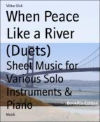 WHEN PEACE LIKE A RIVER (DUETS)