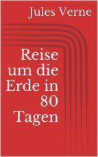 Reise um die Erde in 80 Tagen (ebook)