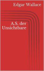 A.S. der Unsichtbare (ebook)
