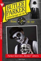 Butler Parker 157 – Kriminalroman (ebook)