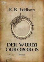 DER WURM OUROBOROS (ebook)