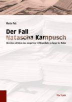 Der Fall Natascha Kampusch (ebook)
