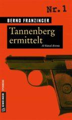 Tannenberg ermittelt (ebook)