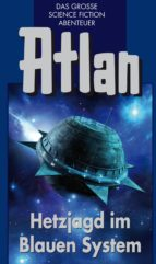 Atlan 39: Hetzjagd im Blauen System (Blauband) (ebook)