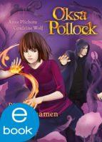 Oksa Pollock. Die Unbeugsamen (ebook)