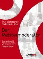 Der Meistermoderator: Das Handbuch (ebook)