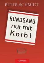 Rundgang nur mit Korb (ebook)