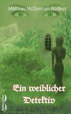 Ein weiblicher Detektiv (ebook)