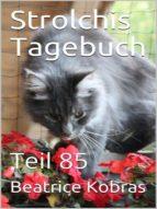 STROLCHIS TAGEBUCH (TEIL 85)