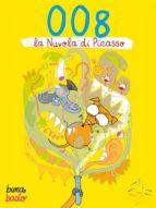 008 e la Nuvola di Picasso (ebook)