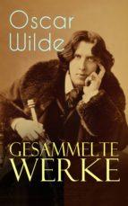 Gesammelte Werke (Vollständige deutsche Ausgaben) (ebook)