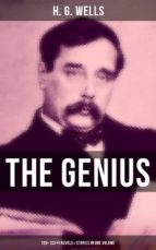 THE GENIUS OF H. G. WELLS: 120+ SCI-FI NOVELS & STORIES IN ONE VOLUME