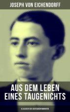 Aus dem Leben eines Taugenichts (Klassiker der deutschen Romantik) (ebook)