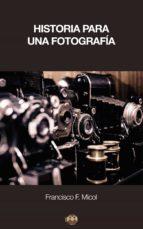 Historia para una fotografía (ebook)