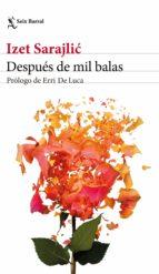 DESPUÉS DE MIL BALAS