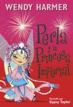 Perla y la princesa imperial (Perla) (ebook)