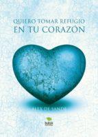 Quiero tomar refugio en tu corazón (ebook)