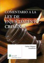 Comentario a la Ley de Enjuiciamiento Criminal (ebook)
