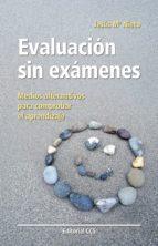 Evaluación sin exámenes (ebook)