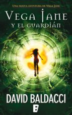 Vega Jane y El guardián (Serie de Vega Jane 2)