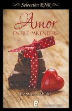 Amor entre paréntesis (Corazones en Manhattan 4) (ebook)