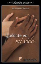 Quédate en mi vida (ebook)