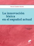 La innovación léxica en el español actual (ebook)