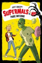 SUPERMALSONS. PARC INFERNO