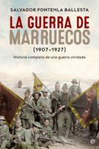 La guerra de Marruecos (1907 – 1927) (ebook)