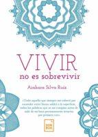 VIVIR NO ES SOBREVIVIR