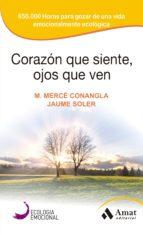 Corazon que siente, ojos que ven (ebook)