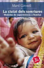 La ciutat dels somriures. Històries de supervivència a Bombai (ebook)