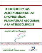 El ejercicio y las alteraciones de las lipoproteínas plasmáticas asociadas a la aterosclerosis (ebook)