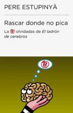 RASCAR DONDE NO PICA (COLECCIÓN ENDEBATE)