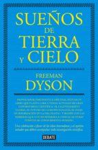 SUEÑOS DE TIERRA Y CIELO